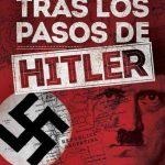 Adolf Hitler's Leben in Argentinien und Tod in Paraguay
