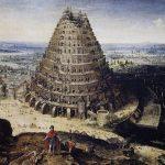 Der Turm zu Babel nach der Sintflut als Resultat der zunehmenden Gottlosigkeit – damals wie heute